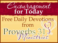 Proverbs 31: Encouragement for Today