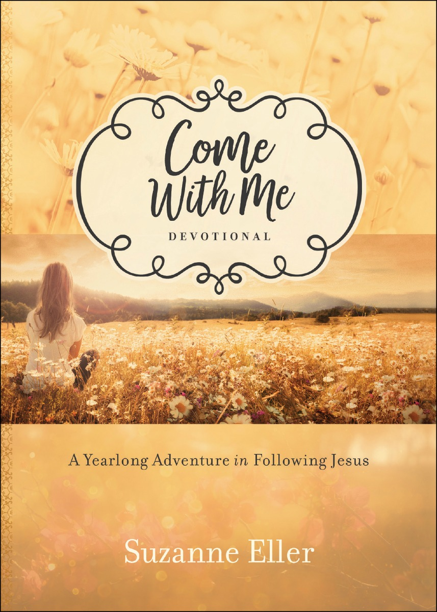 Come With Me Devotional by Suzie Eller